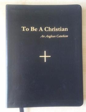An Anglican Catechism - Original Katechismus der Anglikanischen Kirche in USA
